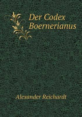 Der Codex Boernerianus