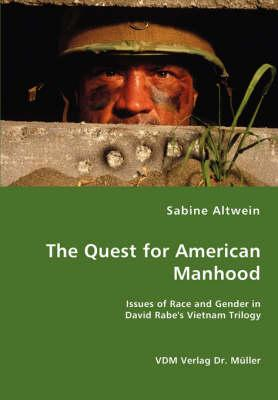The Quest for American Manhood