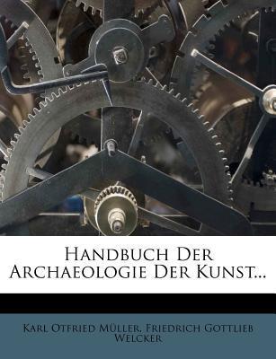 Handbuch Der Archaeo...
