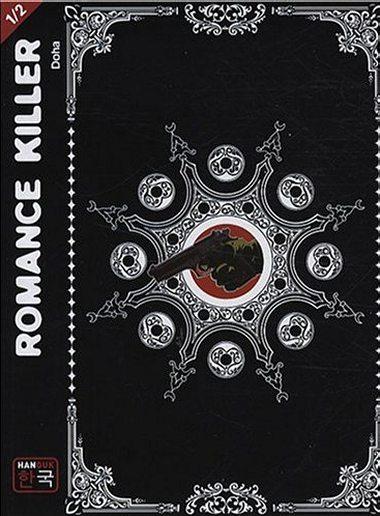 Romance Killer, Tome 1