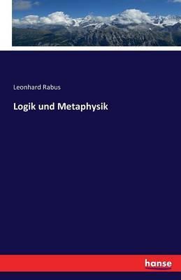 Logik und Metaphysik