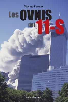 Los Ovnis del 11 S