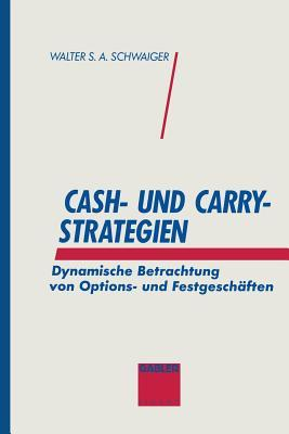 Cash- Und Carry-strategien