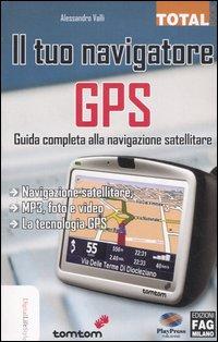 Il tuo navigatore GPS