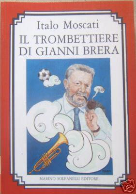 Il trombettiere di Gianni Brera