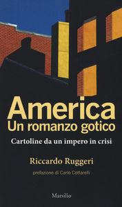 America. Un romanzo gotico