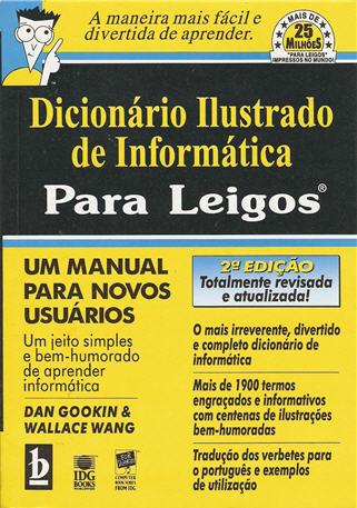Dicionário Ilustrado de Informática para Leigos