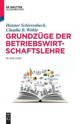 Grundzüge Der Betriebswirtschaftslehre/ Fundamentals of Business Administration