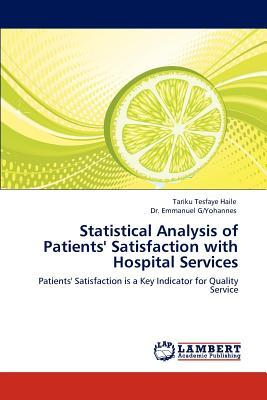 Statistical Analysis of Patients' Satisfaction with Hospital Services