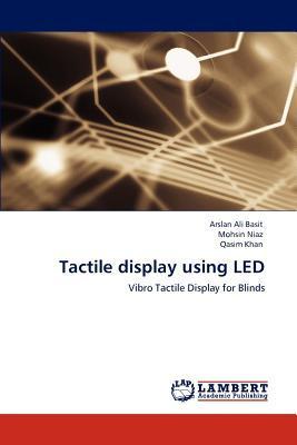 Tactile display using LED