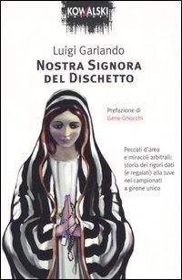 Nostra signora del dischetto