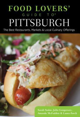 Food Lovers' Guide to Pittsburgh