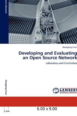 Developing and Evaluating an Open Source Network