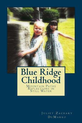 Blue Ridge Childhood