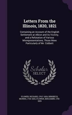 Letters from the Illinois, 1820, 1821