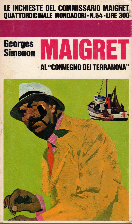"""Maigret al """"Convegno..."""