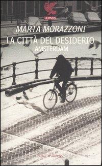 La città del desiderio, Amsterdam