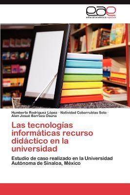 Las tecnologías informáticas recurso didáctico en la universidad