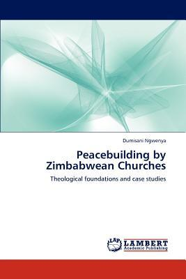 Peacebuilding by Zimbabwean Churches