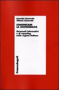 Comunicare la sostenibilità. Strumenti informativi e di reporting nelle regioni italiane