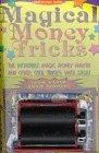 Magical Money Tricks