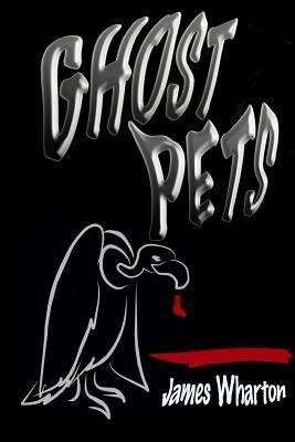 Ghost Pets
