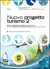 Nuovo progetto turismo. Per gli Ist. tecnici. Con espansione online