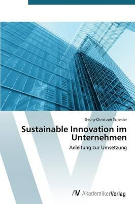 Sustainable Innovation im Unternehmen