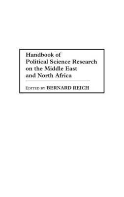 Handbook of Political Science Research on the Middle East and North Africa