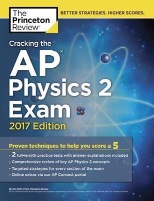 Cracking the Ap Physics 2 Exam 2017