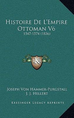 Histoire de L'Empire Ottoman V6