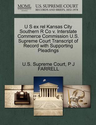 U S Ex Rel Kansas City Southern R Co V. Interstate Commerce Commission U.S. Supreme Court Transcript of Record with Supporting Pleadings