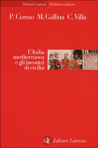 L' Italia mediterranea e gli incontri di civiltà