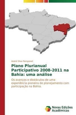 Plano Plurianual Participativo 2008-2011 na Bahia