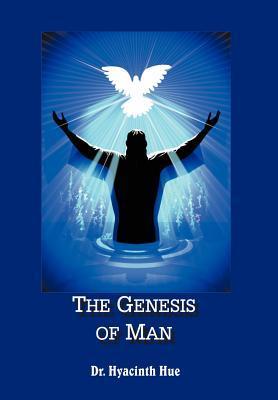 The Genesis of Man