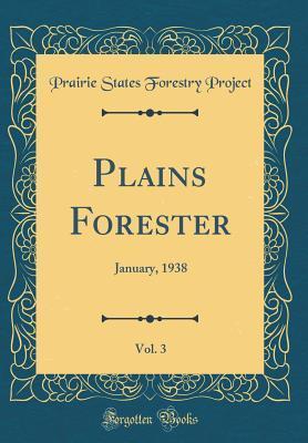 Plains Forester, Vol. 3