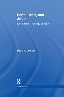 Barth, Israel, and Jesus