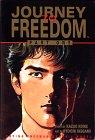Journey to Freedom, Volume 1