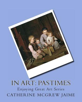 In Art Pastimes