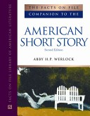 FACTS ON FILE COMPANION TO THE AMERICAN SHORT STOR