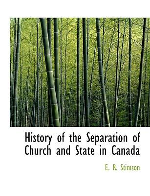 History of the Separation of Church and State in Canada