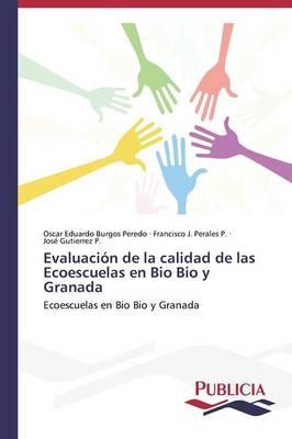 Evaluación de la calidad de las Ecoescuelas en Bio Bio y Granada