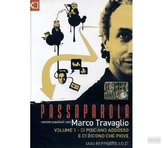 Passaparola conversazioni con Marco Travaglio