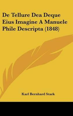 de Tellure Dea Deque Eius Imagine a Manuele Phile Descripta (1848)