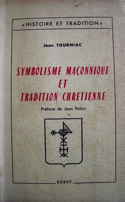 Symbolisme maçonnique et tradition chrétienne