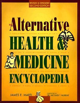 The Alternative Health & Medicine Encyclopedia