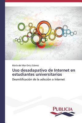 Uso desadapativo de Internet en estudiantes universitarios