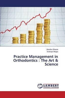 Practice Management in Orthodontics