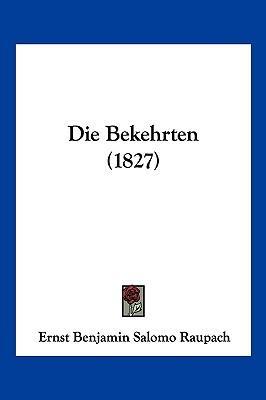 Die Bekehrten (1827)