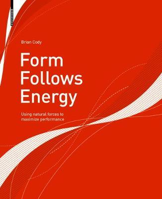 Form Follows Energy